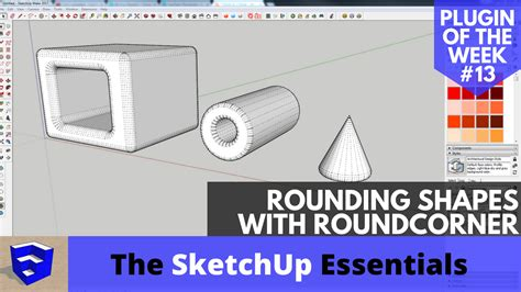 Rounding Edges in SketchUp with Round Corner - Plugin of