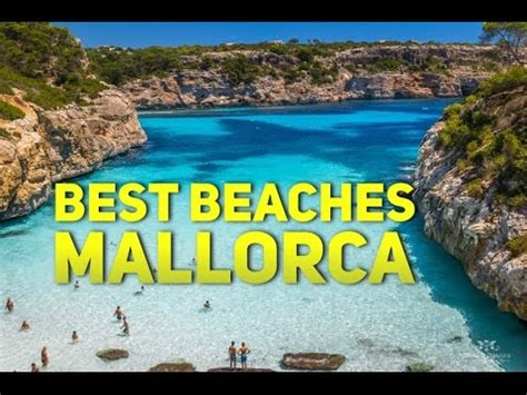 MALLORCA BEST BEACHES - TOP 20 Must See & Do - Travel