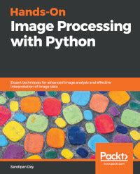 Hands-On Image Processing with Python - Free download