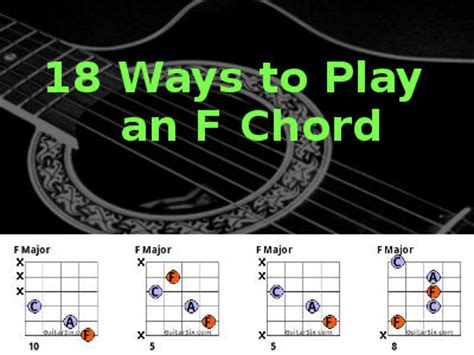 18 Ways To Play The F Chord On Guitar
